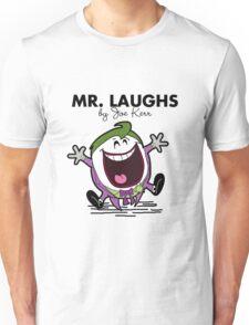 Mr Laughs Unisex T-Shirt