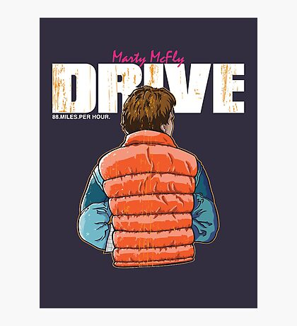 Back to the Future - Drive Photographic Print