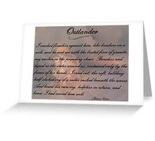 Outlander/Quote from Jamie in the hot spring Greeting Card