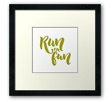 Run for fun Framed Print