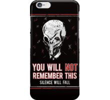 You will NOT remember this! iPhone Case/Skin