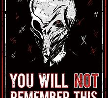 You will NOT remember this! by Alessandro Bianco