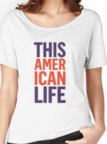 This American Life Women's Relaxed Fit T-Shirt