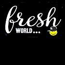 FRESH... by Chris Goodwin