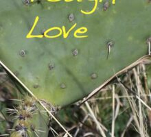 Tough Love Sticker