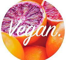 Vegan. - Blood Orange Circle by cclecombe