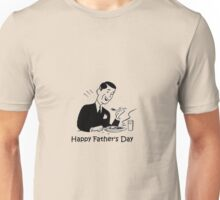Happy Father's Day Unisex T-Shirt