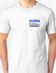 Hello My Name Is Esteban Julio Ricardo Montoya De La Rosa Ramirez  Unisex T-Shirt
