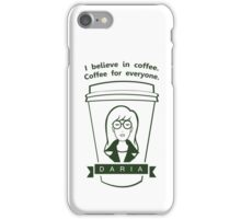 Coffee For Everyone. iPhone Case/Skin