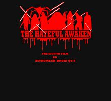 The Hateful Awaken T-Shirt