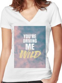 YOU'RE DRIVING ME WILD Women's Fitted V-Neck T-Shirt