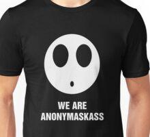 We are Anonymaskass Unisex T-Shirt