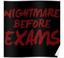 Nightmare Before Exams [Text Edition] Poster
