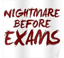 Nightmare Before Exams [Text Edition (White)] Poster