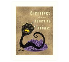 Haunted Greetings from the Mountains of Madness Art Print