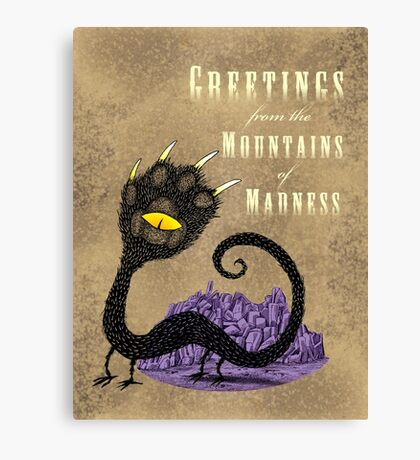 Haunted Greetings from the Mountains of Madness Canvas Print