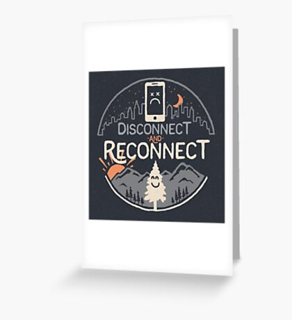 Reconnect Greeting Card