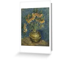 Vincent Van Gogh - Imperial Fritillaries in a Copper Vase, 1887 Greeting Card