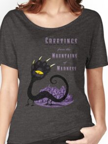 Haunted Greetings from the Mountains of Madness Women's Relaxed Fit T-Shirt
