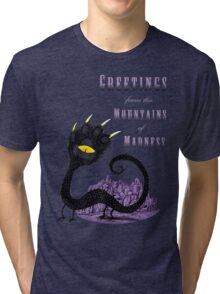 Haunted Greetings from the Mountains of Madness Tri-blend T-Shirt