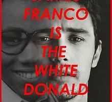 JAMES FRANCO IS THE WHITE DONALD GROVER (CHILDISH GAMBINO) by christiandeniz