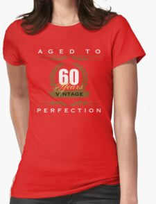 Vintage 60th Birthday Womens Fitted T-Shirt