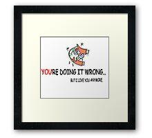 wrong 2 Framed Print