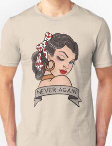 never again T-Shirt