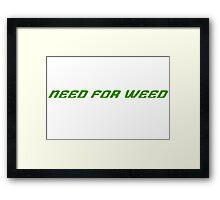 Weed Racing Gamer Framed Print