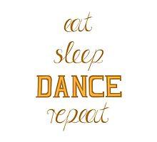 eat-sleep-DANCE-repeat, yellow by ZsaMo