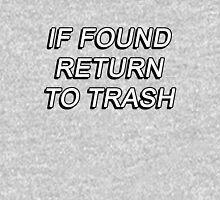IF FOUND RETURN TO TRASH 2 Tank Top