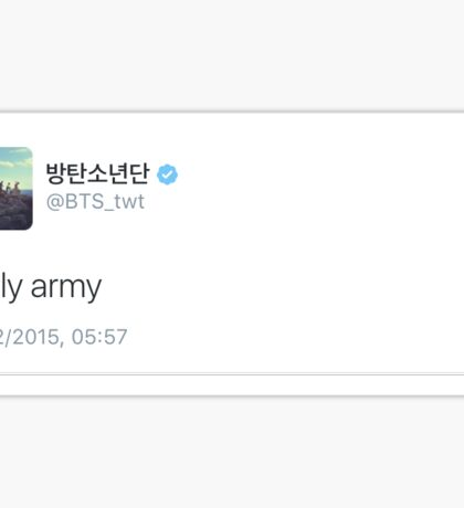 REALLY ARMY TWEET  Sticker