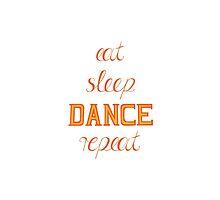 eat-sleep-DANCE-repeat, orange by ZsaMo