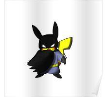 Batchu --- Pikachu as Batman Poster