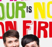 The Amazing Tour Is Not On Fire danisnotonfire and AmazingPhil Sticker