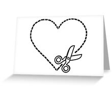 Cut My Heart Out Greeting Card