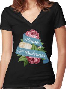 Uteruses Before Duderuses Women's Fitted V-Neck T-Shirt