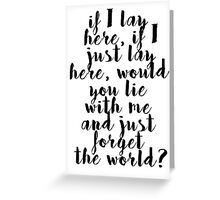 If I lay here Greeting Card