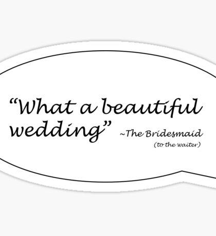What a Beautiful Wedding Sticker