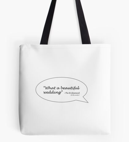What a Beautiful Wedding Tote Bag