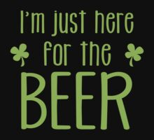 I'm just here for the BEER! funny shamrock ST PATRICK's day Design One Piece - Short Sleeve