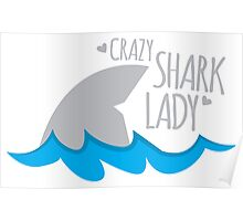 Crazy Shark lady Poster