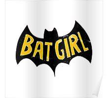 bat girlq Poster
