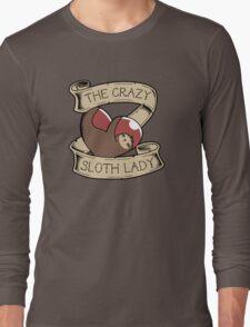 Crazy Sloth Lady Tattoo Long Sleeve T-Shirt