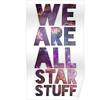 We Are All Starstuff Poster