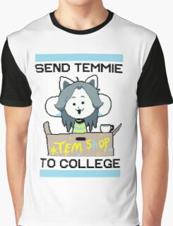 Send Temmie To College! Graphic T-Shirt