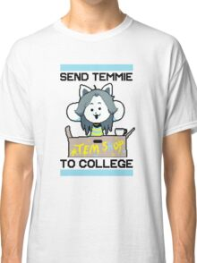 Send Temmie To College! Classic T-Shirt