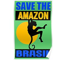 SAVE THE AMAZON Poster
