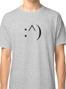 :^) Classic T-Shirt