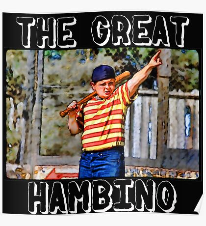 the great hambino - the sandlot Poster